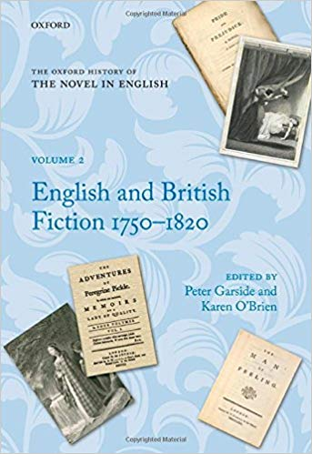 The Oxford History of the Novel in English, Volumen 2 - English and British Fiction 1750-1820